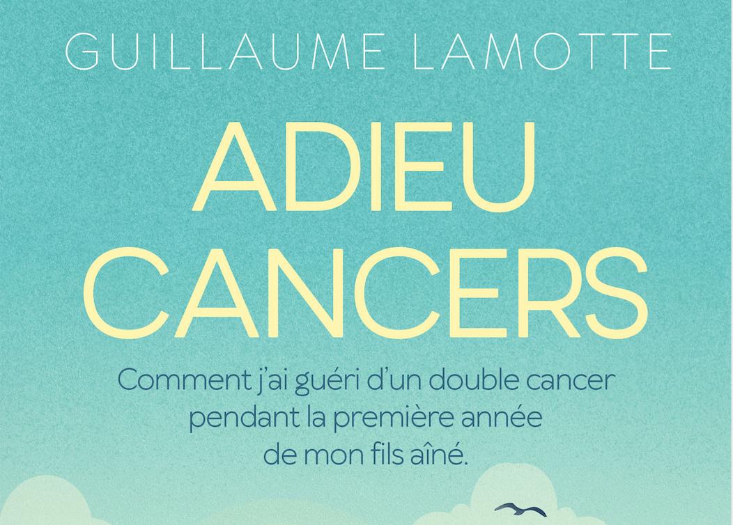 Adieu cancers : correction et mise en page du livre